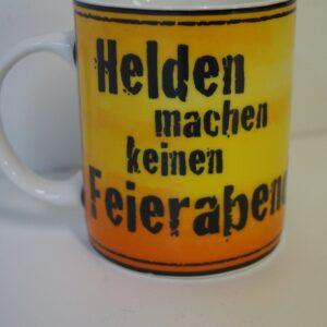 """Feuerwehr Kaffeetasse """"Helden machen keinen Feierabend"""""""